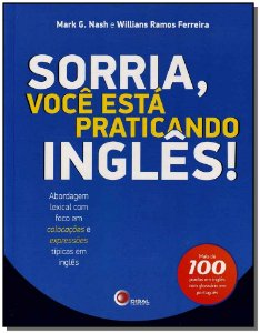 Sorria, Voce Esta Praticando Ingles!