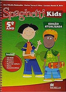 Spaghetti Kids Pack 5 - Ed. Atualizada - 01eD/08