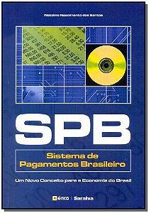 SPB - Sistema de Pagamentos Brasileiro