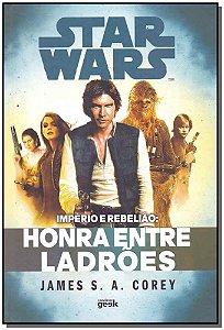 Star Wars - Honra Entre Ladrões