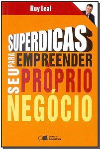Superdicas Para Empreender Seu Proprio Negocio