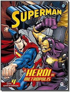 Superman - O Herói de Metrópolis
