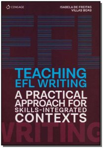 Teaching EFL Writing A Practical Approach For Skills-Integrated Contexts