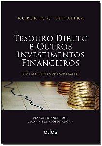 Tesouro Direto e Outros Investimentos Financeiros - 01Ed/17