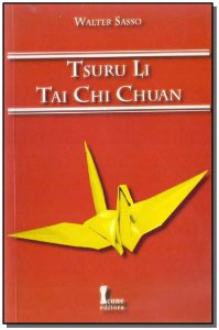 Tsuru Li Tai Chi Chuan