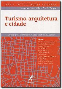 Turismo, Arquitetura e Cidade