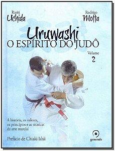 Uruwashi - O Espiríto do Judô - Vol.02