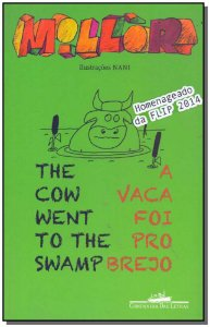 Vaca Foi Pro Brejo, a - The Cow Went To The Swamp