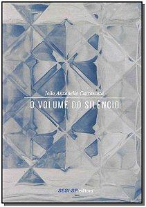 Volume do Silêncio, O