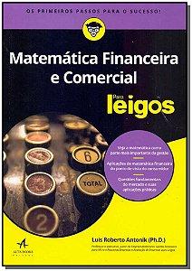 Matemtica Financeira e Comercial Para Leigos