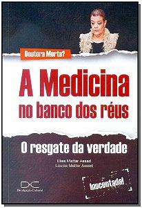 Medicina no Banco dos Réus, A