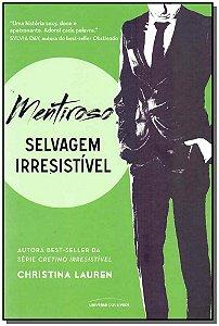 Mentiroso - Selvagem Irresistivel - Vol.4