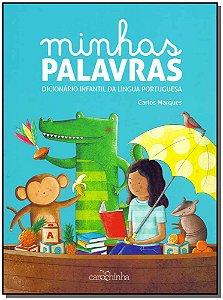 Minhas Palavras - Dicionário Infantil de Língua Portuguesa