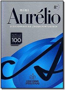 Mini Dicionário Aurélio da Lingua Portuguesa - Edição Histórica de 100 Anos