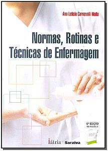 Normas, Rotinas e Tecnicas Enfermagem