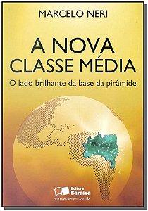 Nova Classe Média, A