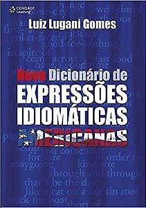 Novo Dicionário de Expressões Idiomáticas Americanas