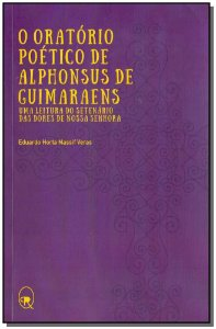Oratório Poético de Alphonsus de Guimaraes, O