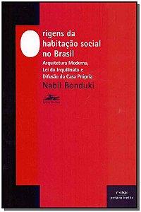 Origens da Habitação Social no Brasil - 07Ed/17