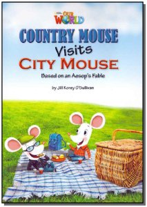 Our World 3 - Country Mouse Visits City Mouse