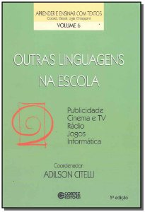 Outras Linguagens na Escola