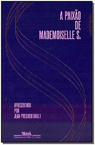 Paixão de Mademoiselle S., A