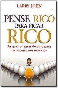 Pense Rico Para Ficar Rico - (5477)