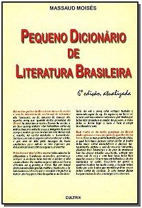 Pequeno Dicionário de Literatura Brasileira