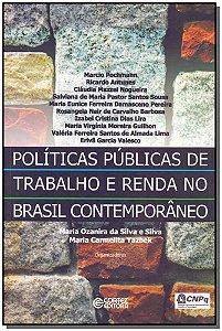 Políticas Públicas de Trabalho e Renda no Brasil Contemporâeo