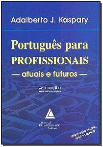 Português Para Profissionais Atuais e Futuros - 24Ed/16