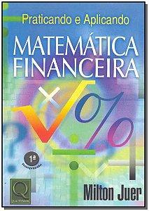 Praticando e Ampliando - Matemática Financeira