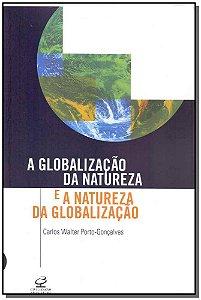 Globalização da natureza e a natureza da globalização - 08Ed/18