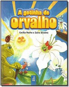 Gotinha de Orvalho, A