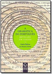 Gramática do Português Revelada em Textos, A