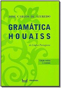 Gramática Houaiss da Língua Portuguesa