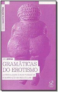 Gramáticas do Erotismo - 02Ed/16
