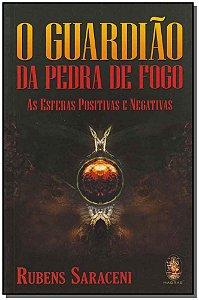 GUARDIÃO DA PEDRA DE FOGO, O