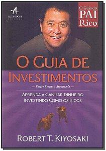 Guia do Pai Rico - O Guia de Investimentos
