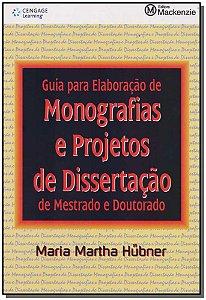 Guia Para Elaboração de Monografias e Projetos de Dissertação de Mestrado e Doutorado