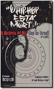 Hip-hop Esta Morto, O - 02Ed