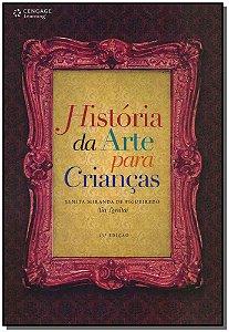 História da Arte Para a Crianças - 11Ed/11