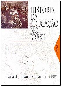 História da Educação no Brasil - (1930/1973)