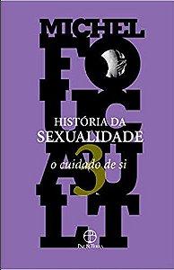 História da Sexualidade - Vol. 03
