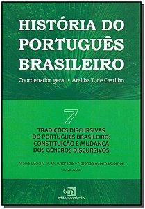 História do Português Brasileiro Vol 7-