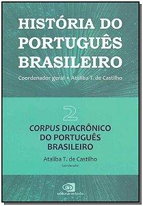 História do Português Brasileiro Vol. 02