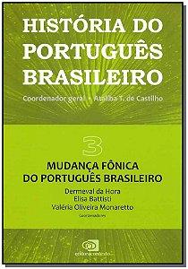 História do Português Brasileiro Vol. 03