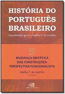 História do Português Brasileiro Vol. 05
