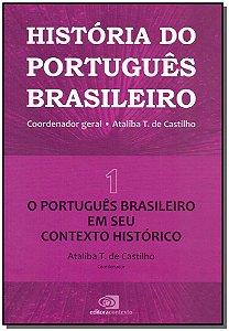 HistÓria do Português Brasileiro Vol. 1