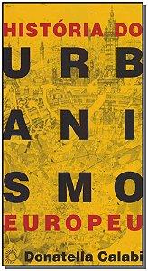 História do Urbanismo Europeu