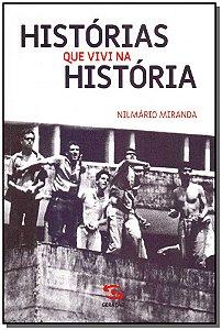 Histórias Que Vivi na História